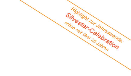 Highlight zur Jahreswende - Silvester Celebration